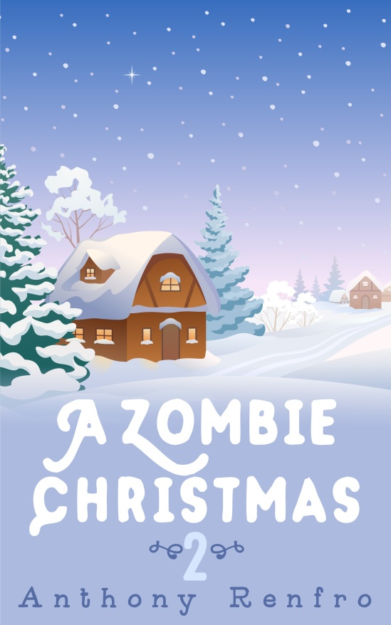 Anthony Zombie Christmas 2 - High Resolution.jpg