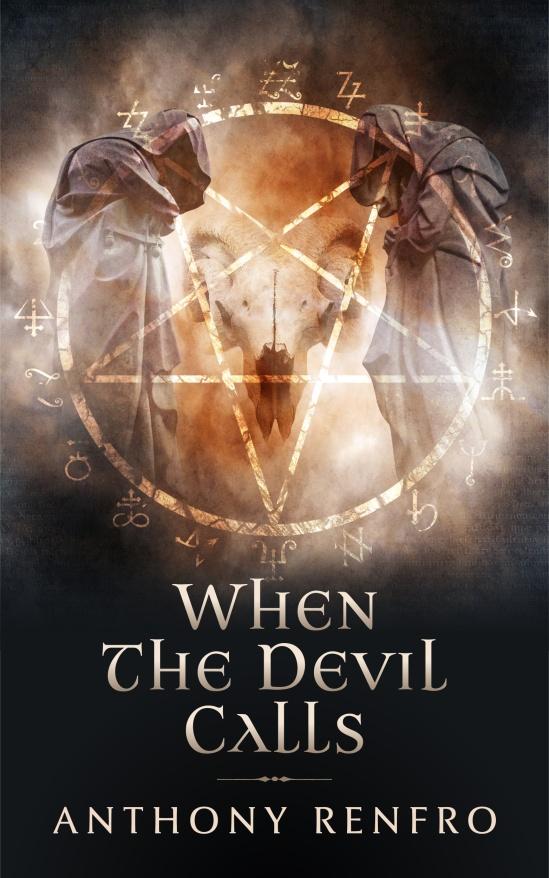 When the Devil Calls - Anthony Renfro.jpg