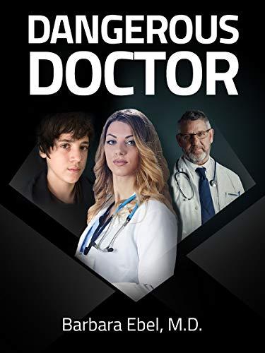 dangerous doctor