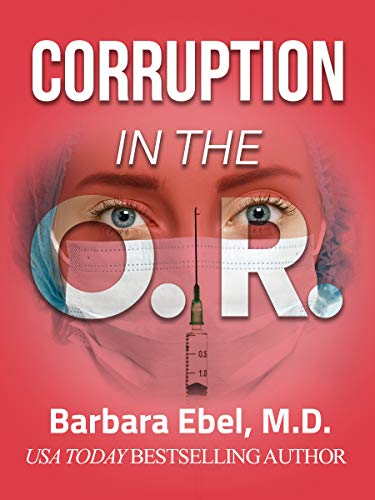 Corruption In The OR